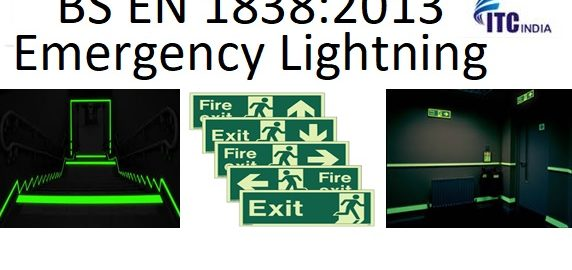 BS EN 1838:2013 Emergency Lightning BS EN 1838:2013 Emergency Lightning